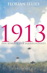Buchtitel 1913 von Florian Illies